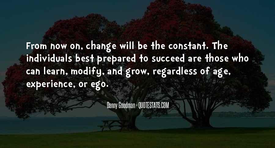 Quotes About Experience And Change #527228