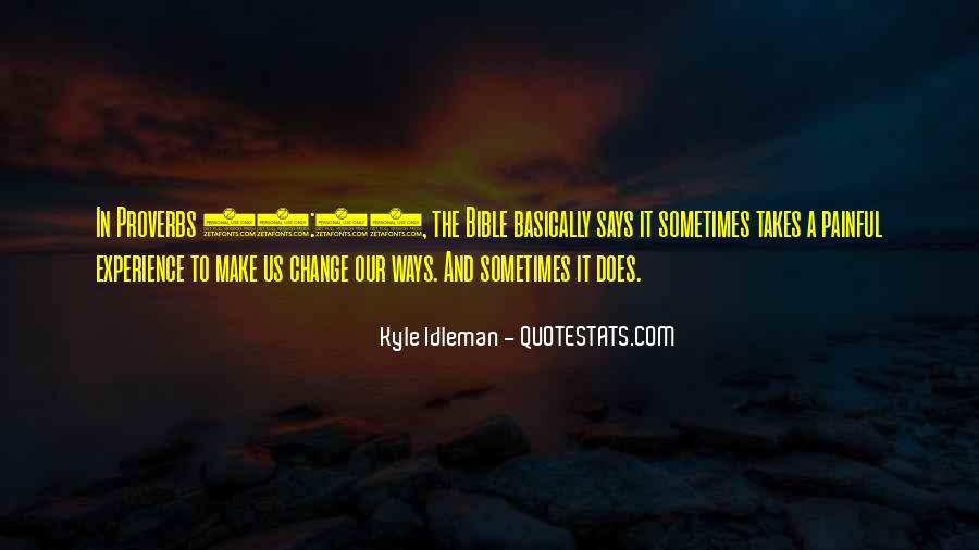 Quotes About Experience And Change #563627