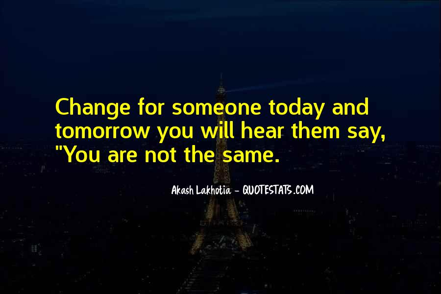Quotes About Experience And Change #67769