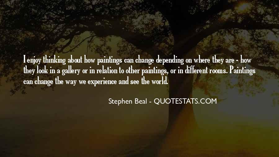 Quotes About Experience And Change #699890