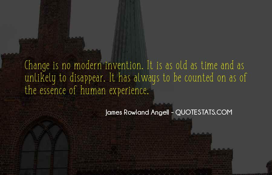 Quotes About Experience And Change #8693