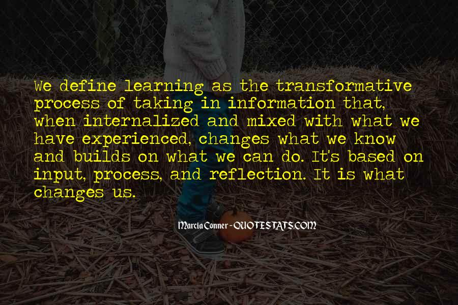 Quotes About Experience And Change #8985