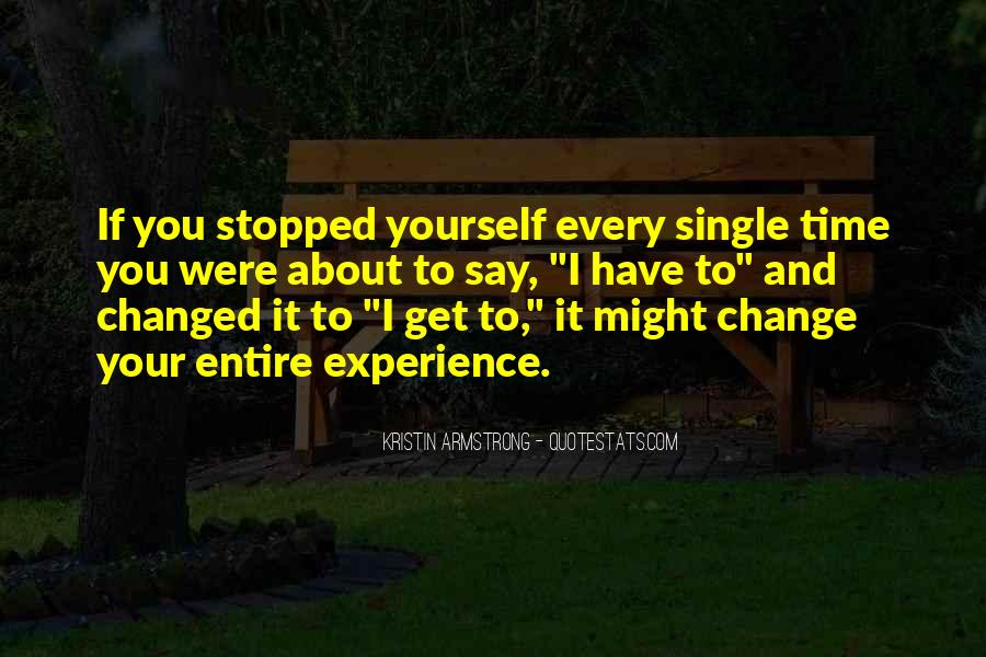 Quotes About Experience And Change #973997