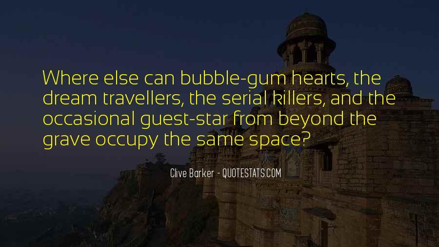 Quotes About Bubble Gum #1003816