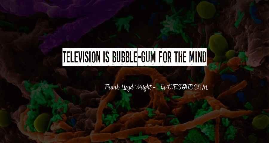 Quotes About Bubble Gum #1091551