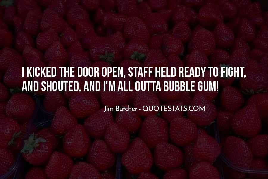 Quotes About Bubble Gum #1185541