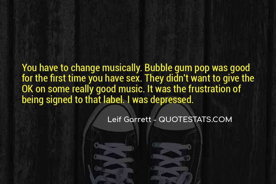 Quotes About Bubble Gum #1209512