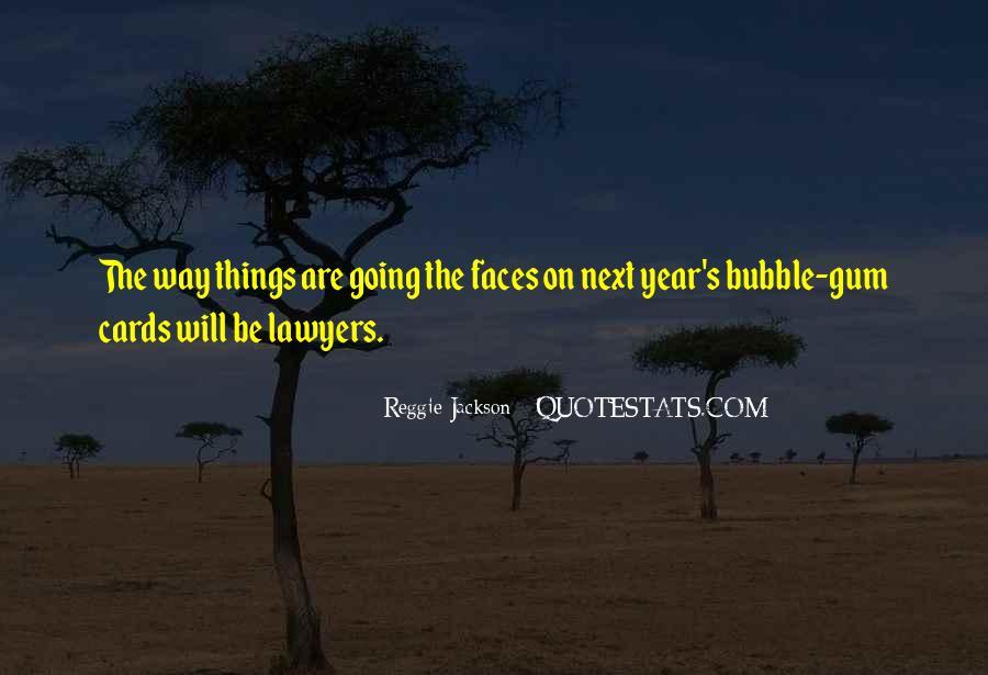 Quotes About Bubble Gum #1486796