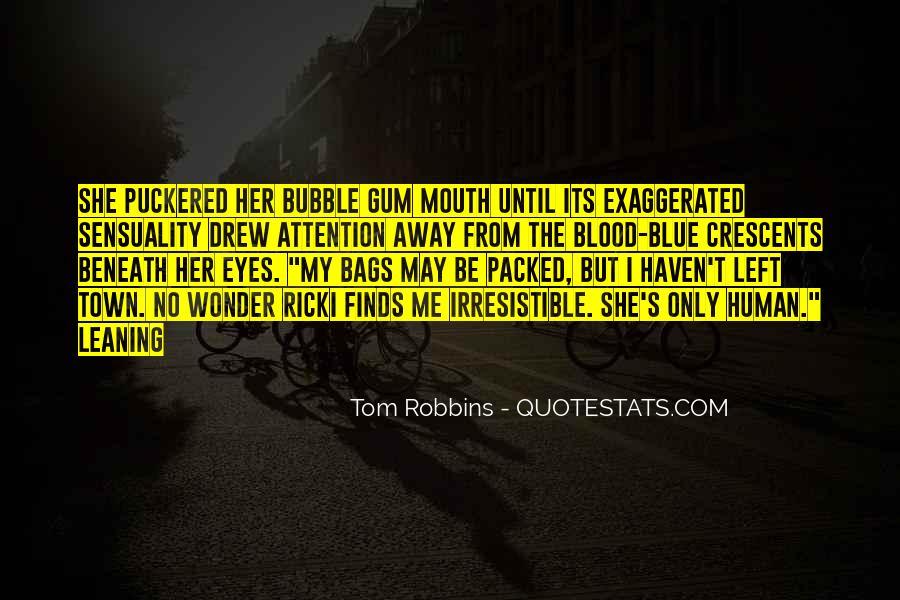 Quotes About Bubble Gum #1763302