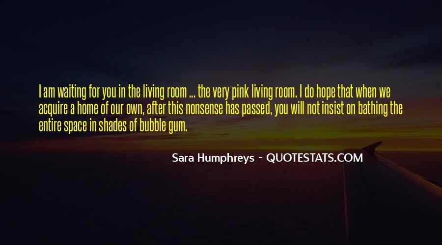 Quotes About Bubble Gum #327708