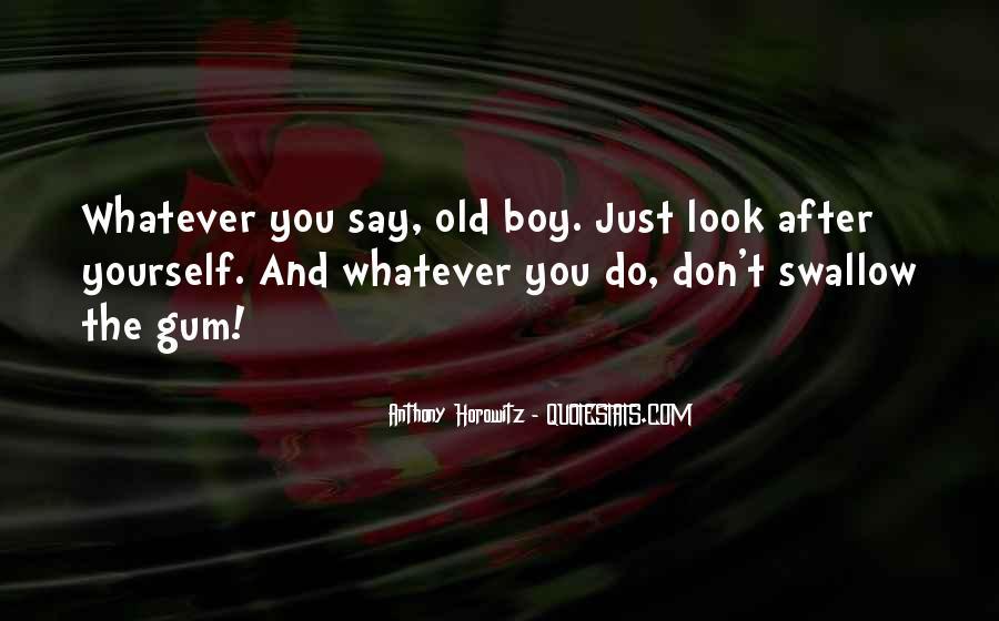Quotes About Bubble Gum #850837