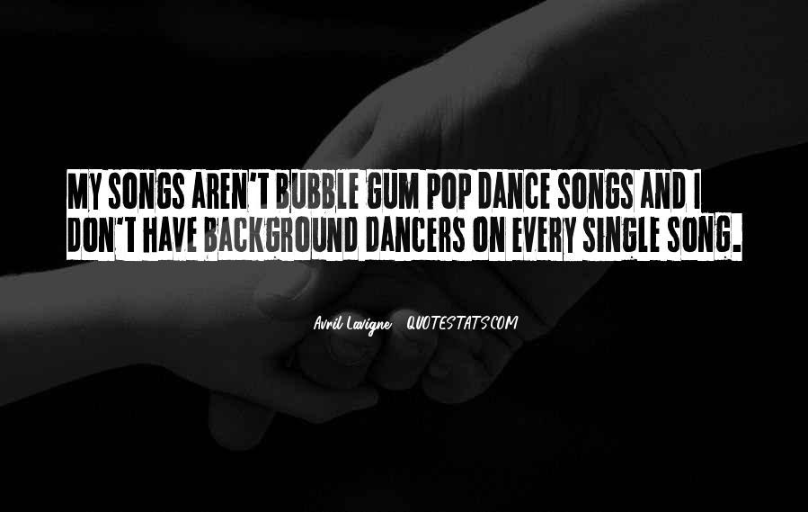 Quotes About Bubble Gum #866425