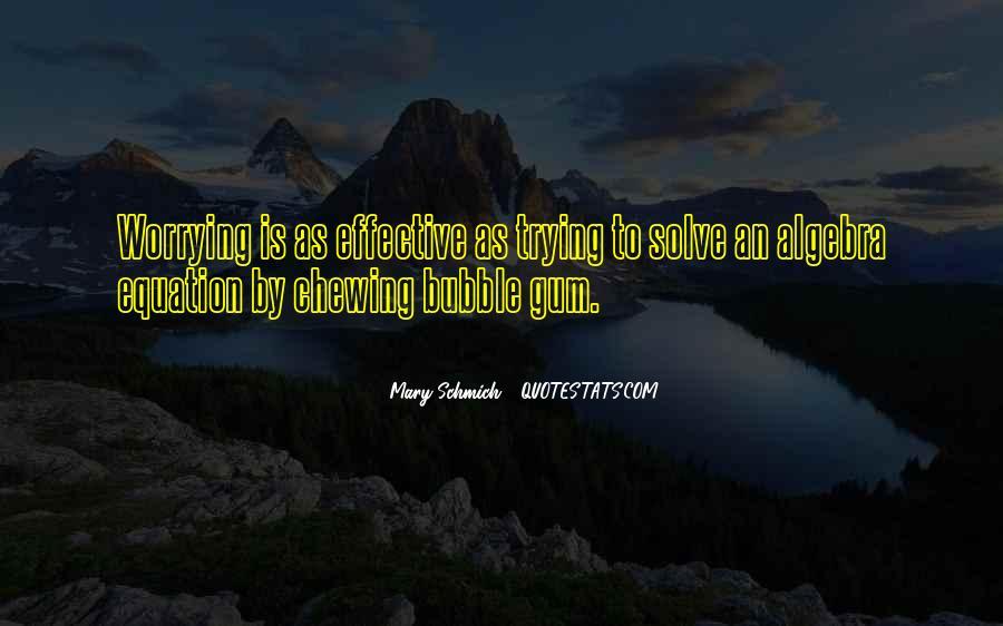 Quotes About Bubble Gum #978784