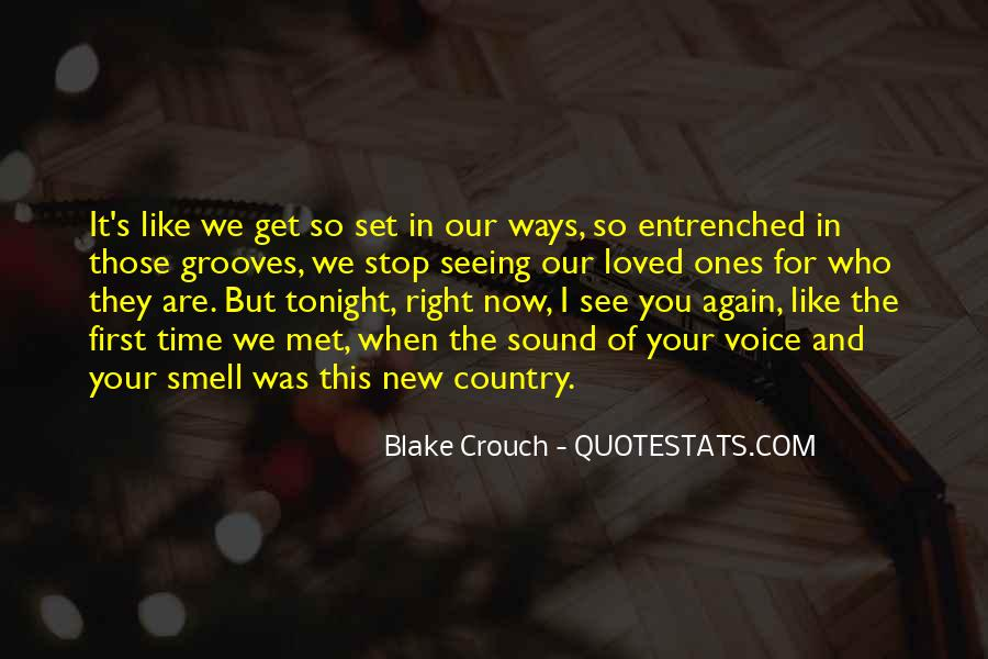 Quotes About When We First Met #1164054