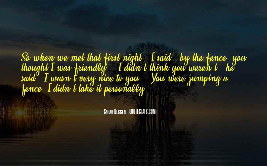 Quotes About When We First Met #1201026