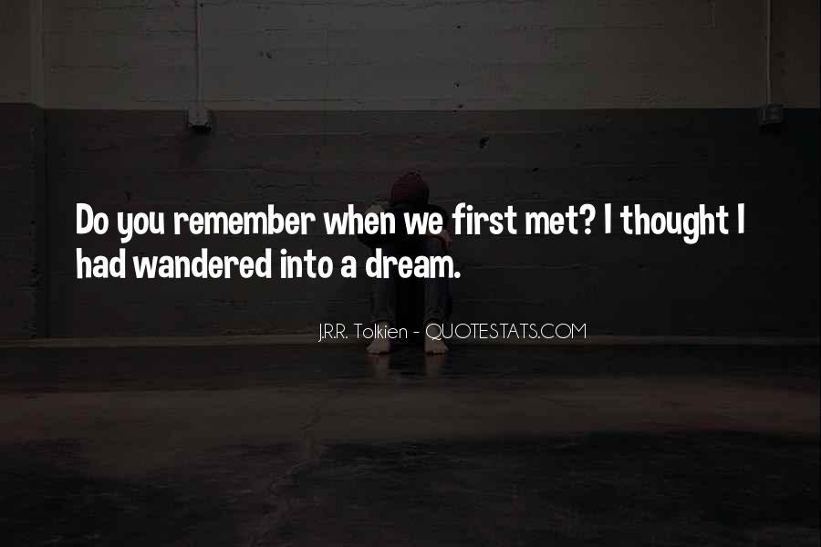 Quotes About When We First Met #1342309