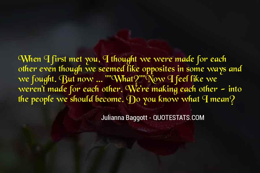 Quotes About When We First Met #1620654