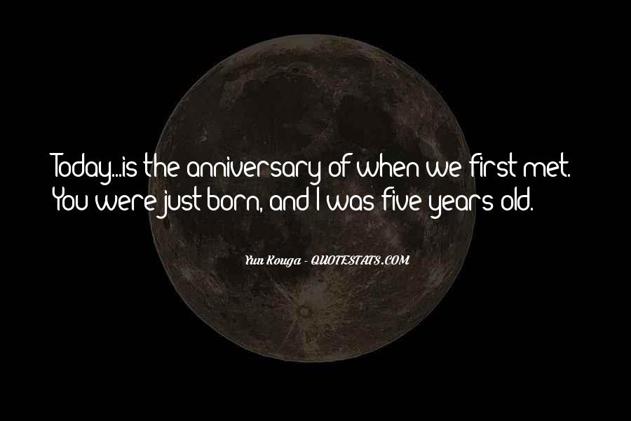 Quotes About When We First Met #348163
