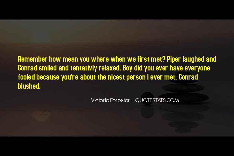 Quotes About When We First Met #480992