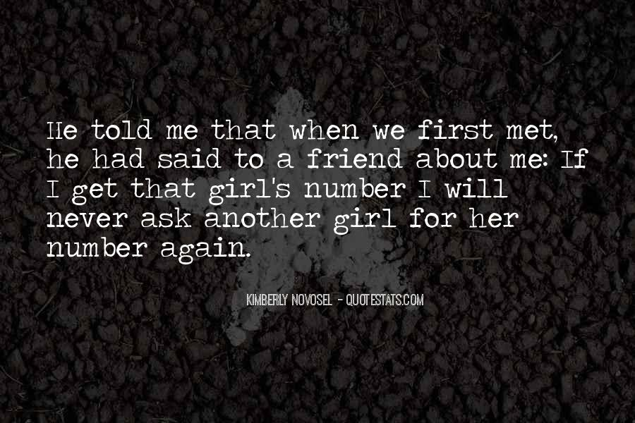 Quotes About When We First Met #490335