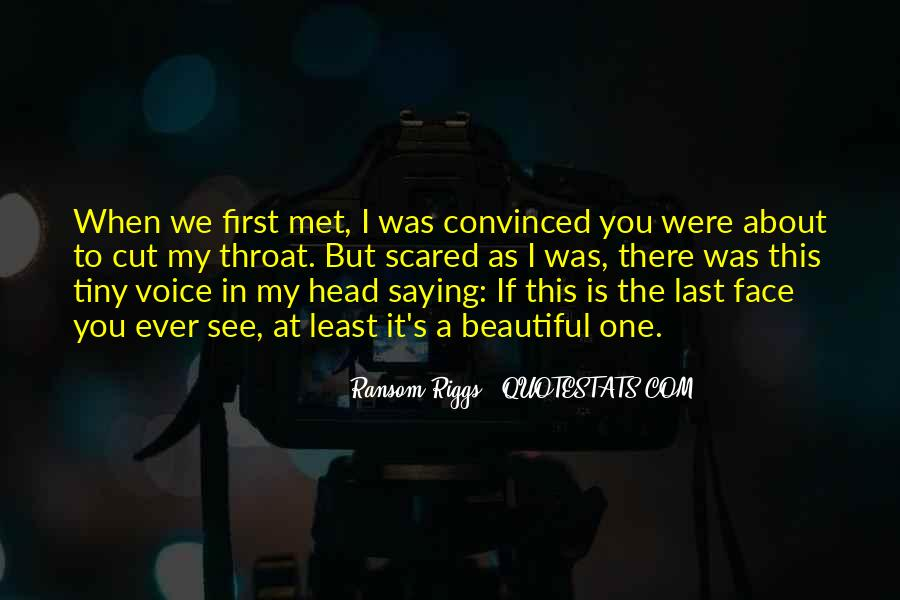 Quotes About When We First Met #521824