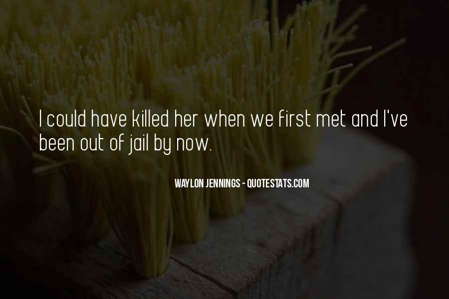Quotes About When We First Met #78175