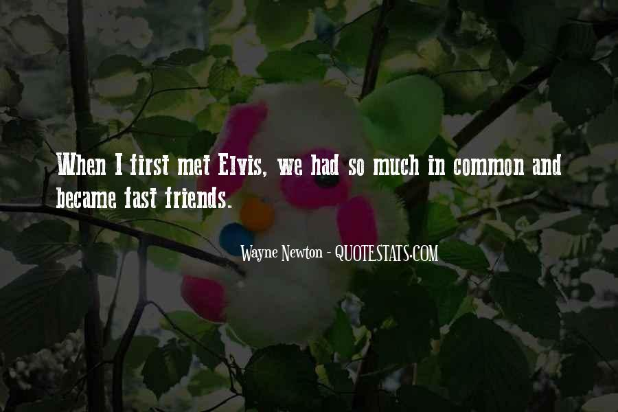 Quotes About When We First Met #820699
