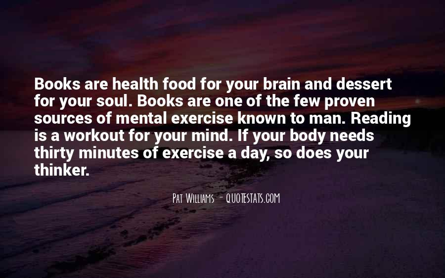 Quotes About Books And The Soul #134919