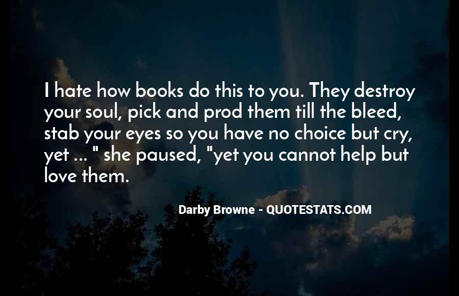 Quotes About Books And The Soul #1479759