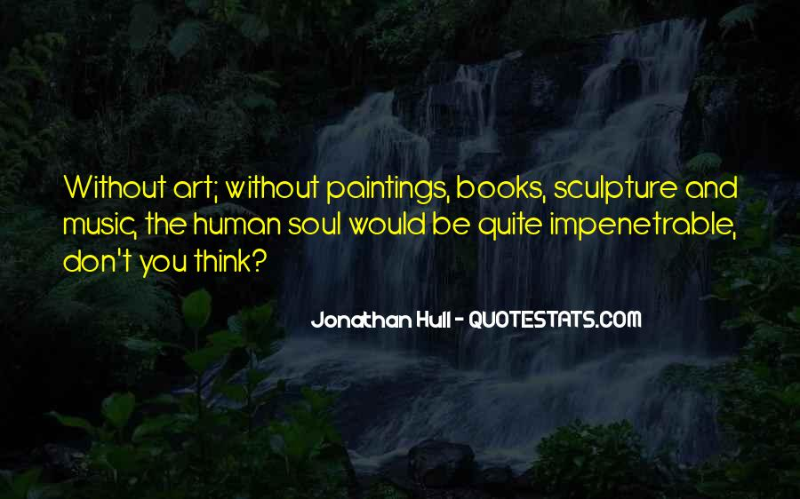 Quotes About Books And The Soul #1739406