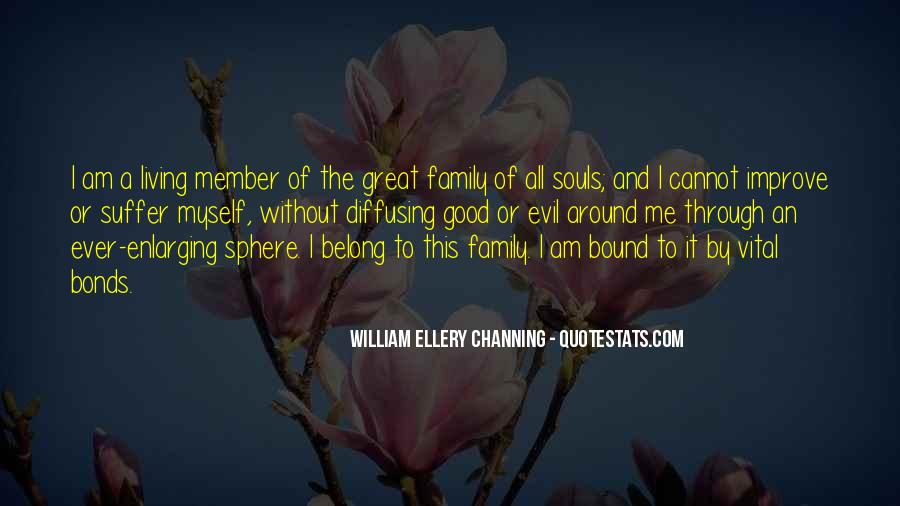 Quotes About Bonds Of Family #1156380