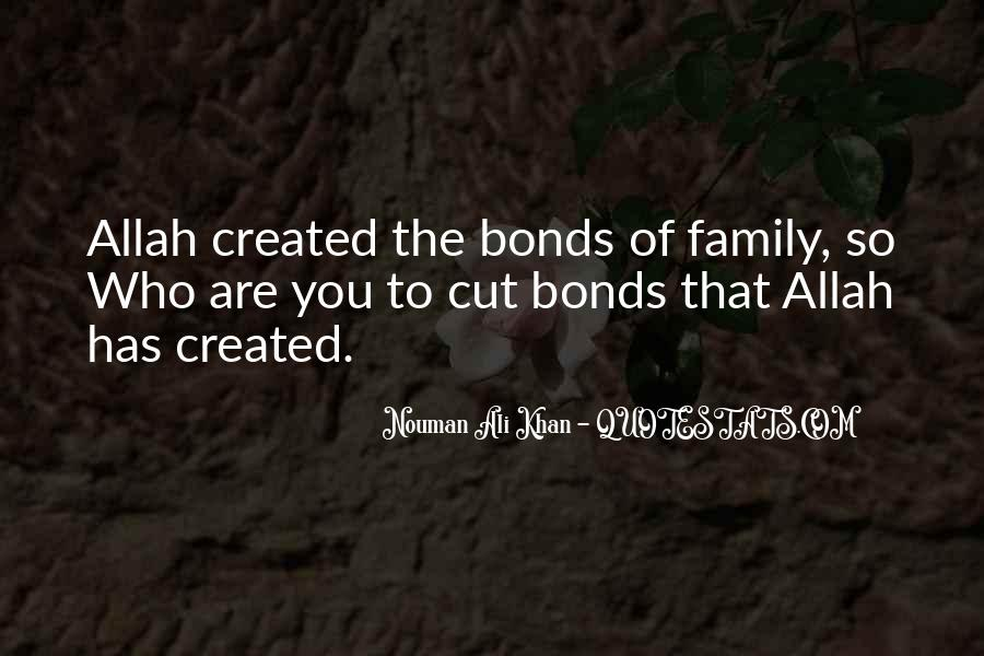 Quotes About Bonds Of Family #1199635