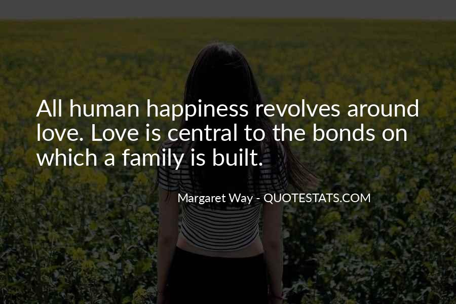 Quotes About Bonds Of Family #1239201