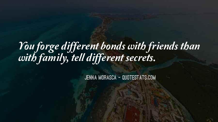 Quotes About Bonds Of Family #1440719