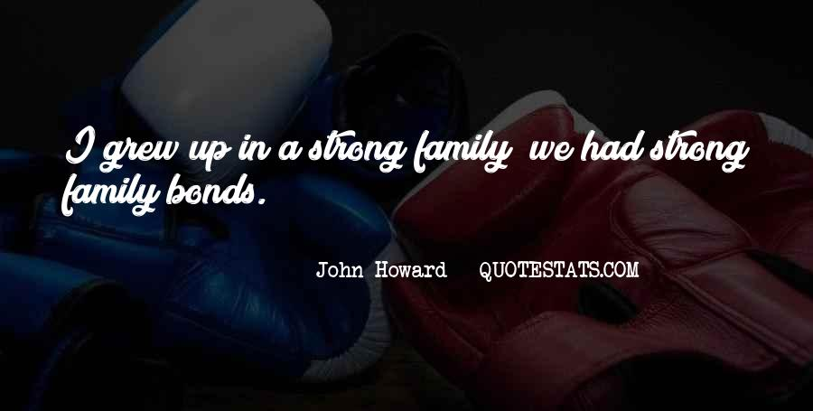 Quotes About Bonds Of Family #486363