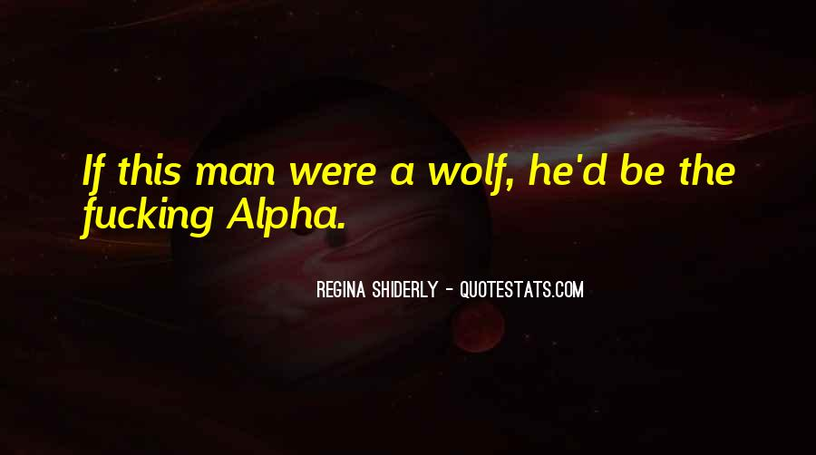 Quotes About Alpha Wolf #1203449