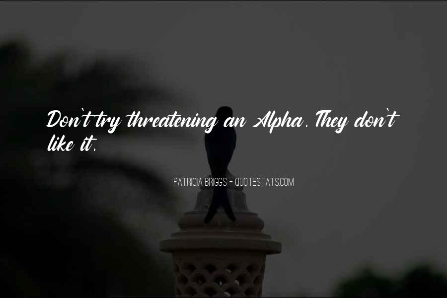 Quotes About Alpha Wolf #1426118