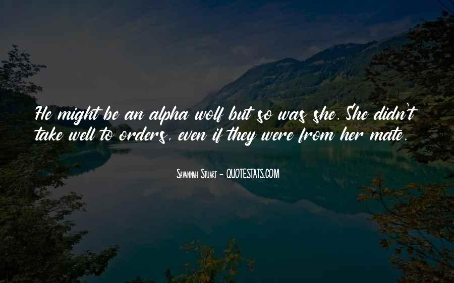 Quotes About Alpha Wolf #220476