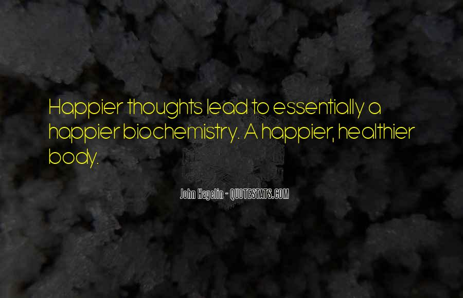 Quotes About Biochemistry #1174953