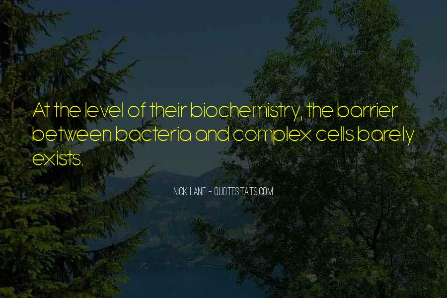 Quotes About Biochemistry #126241