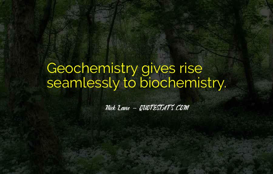 Quotes About Biochemistry #1485419