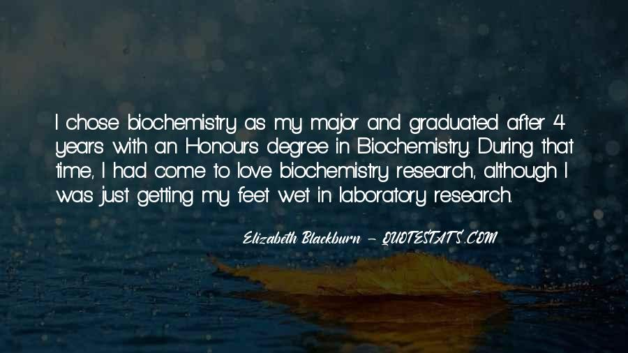 Quotes About Biochemistry #1577380