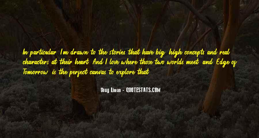 Quotes About Perfect Worlds #108432