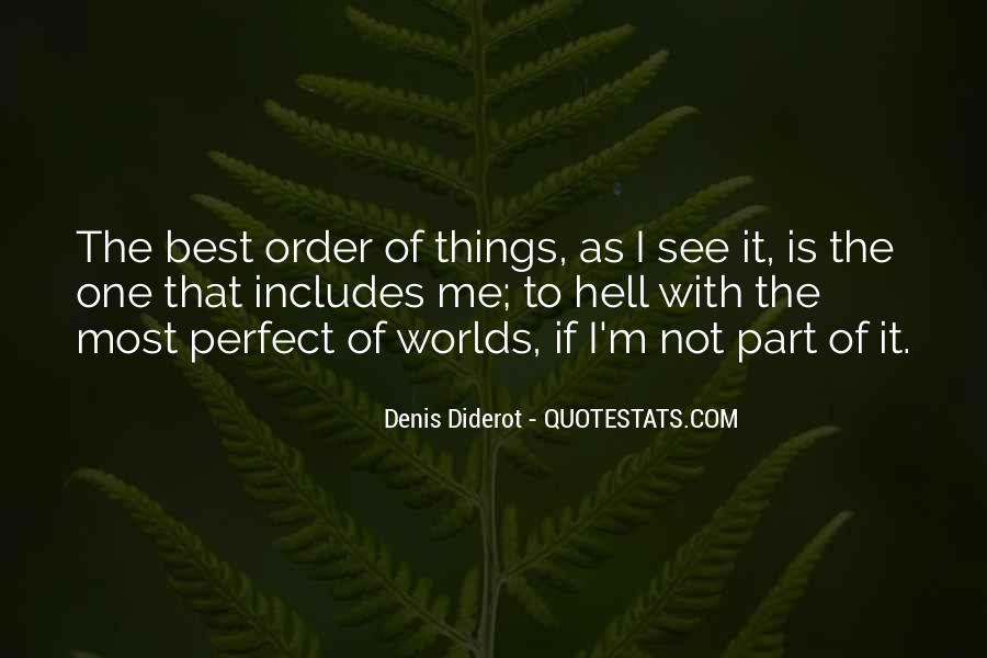 Quotes About Perfect Worlds #1218347