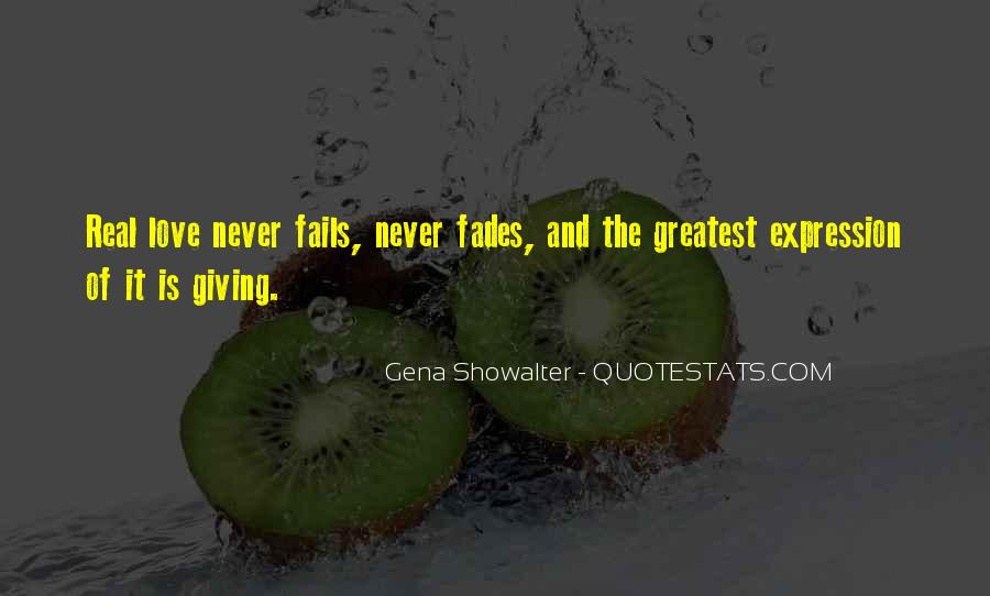 Quotes About Giving And Never Receiving #1659674