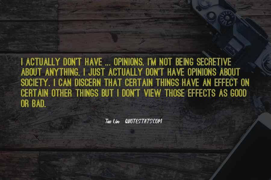 Quotes About Someone Being Secretive #1784231