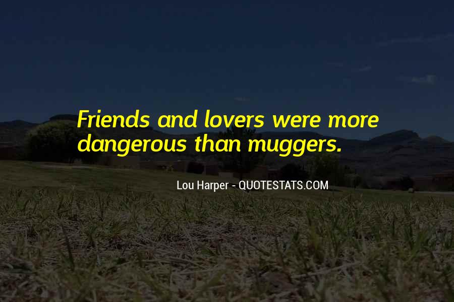 Quotes About Friends Lovers #466266