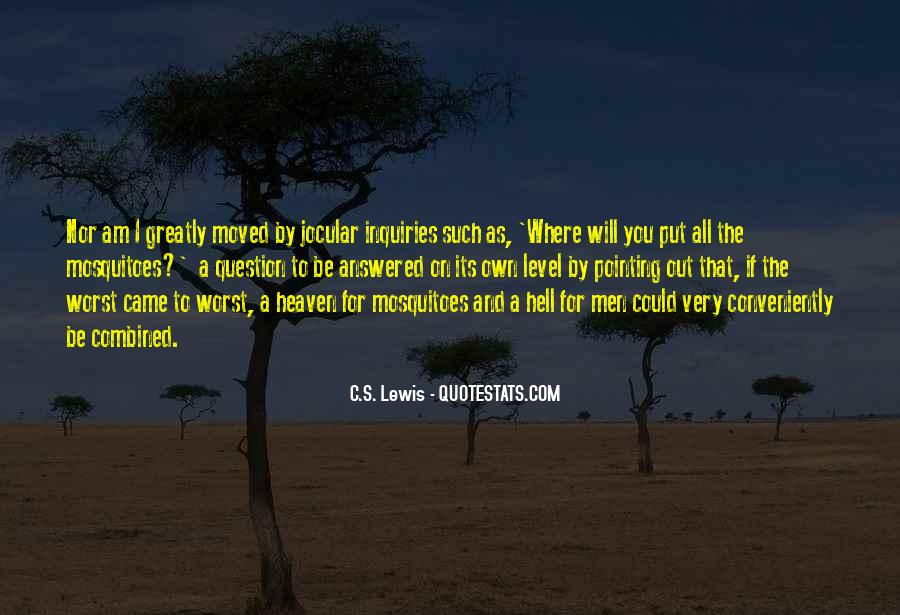 Quotes About Heaven And Hell #114050