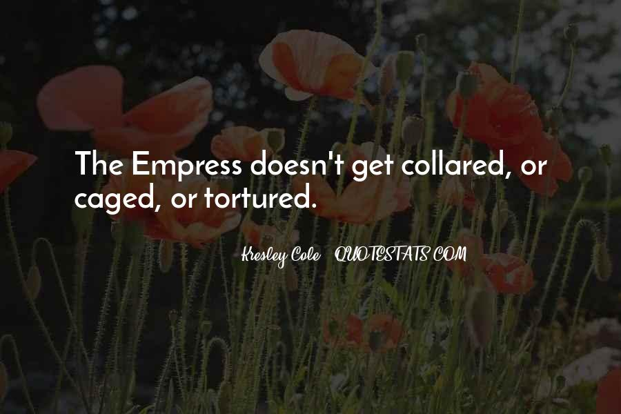 Quotes About Empress #588019