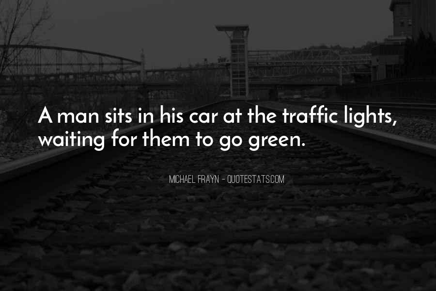 Quotes About Green Lights #1341197